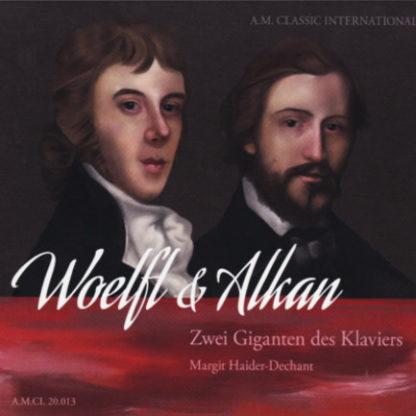 Woelfl und Alkan, zwei Giganten des Klaviers